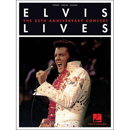 Hal Leonard Elvis Lives - The 25th Anniversary Concert arranged for piano, vocal, and guitar (P/V/G)-thumbnail