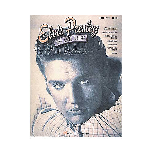 Hal Leonard Elvis Presley - His Love Songs Book