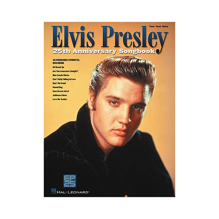 Hal Leonard Elvis Presley 25th Anniversary Piano, Vocal, Guitar Songbook