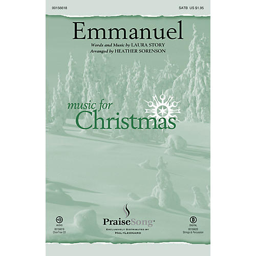 PraiseSong Emmanuel CHOIRTRAX CD by Laura Story Arranged by Heather Sorenson
