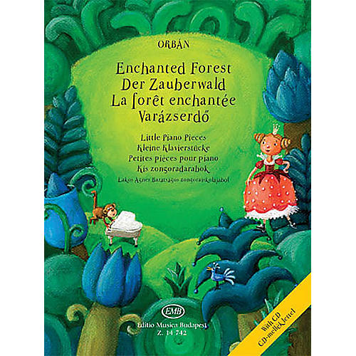 Editio Musica Budapest Enchanted Forest - Little Piano Pieces (with Performance CD) EMB Series Softcover with CD by György Orbán-thumbnail