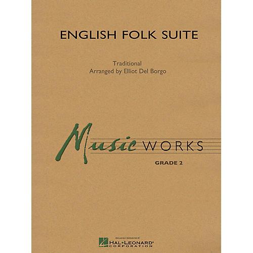 Hal Leonard English Folk Suite Concert Band Level 2 Composed by Elliot Del Borgo