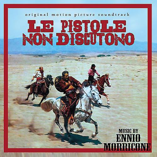 Alliance Ennio Morricone - Le Pistole Non Discutono (Original Soundtrack)