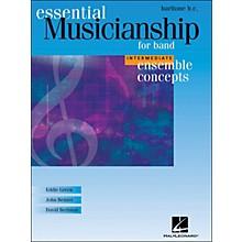 Hal Leonard Ensemble Concepts for Band - Intermediate Level Baritone BC