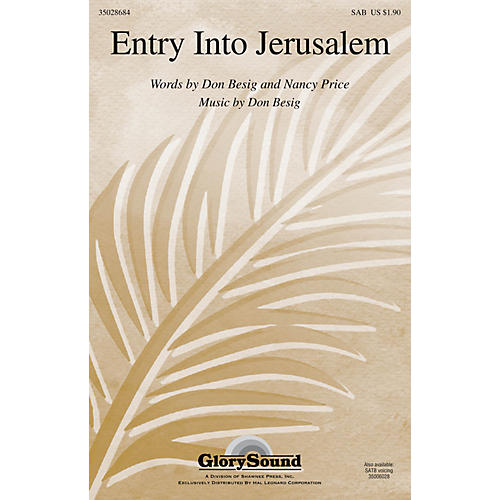 Shawnee Press Entry Into Jerusalem SAB composed by Don Besig-thumbnail