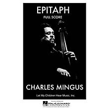Jazz Workshop Inc. Epitaph (Complete - Full Score) Jazz Band Level 4 Composed by Charles Mingus