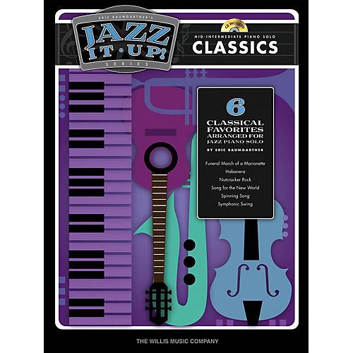 Willis Music Eric Baumgartner's Jazz It Up! - Classics - Bk/CD Willis Series Book with CD (Level Mid-Inter)-thumbnail