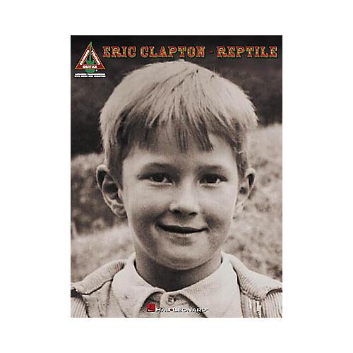 Hal Leonard Eric Clapton - Reptile Book