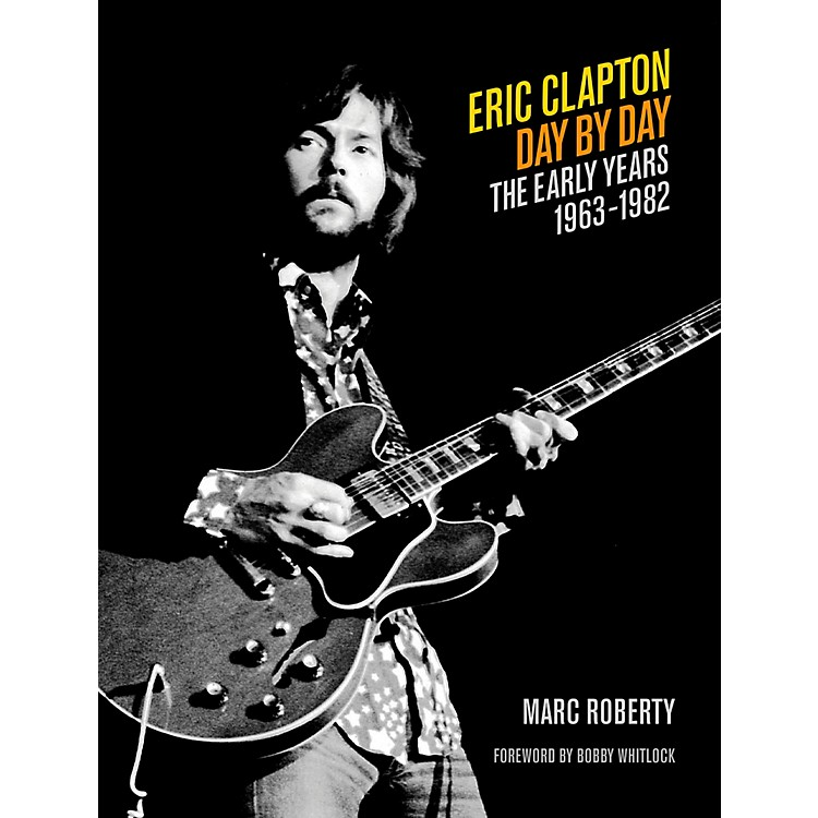 Backbeat Books Eric Clapton Day By Day Volume 1
