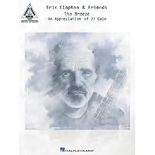 Hal Leonard Eric Clapton & Friends - The Breeze Guitar Tab Songbook