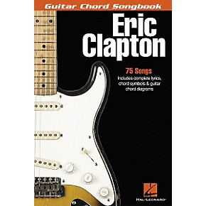 hal leonard eric clapton guitar chord songbook musician 39 s friend. Black Bedroom Furniture Sets. Home Design Ideas
