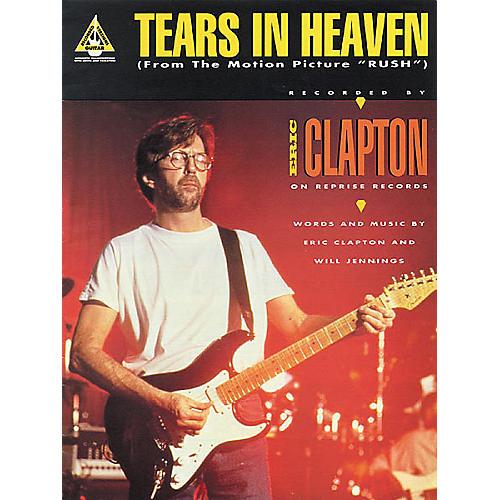 Hal Leonard Eric Clapton: Tears in Heaven Guitar (Sheet Music)