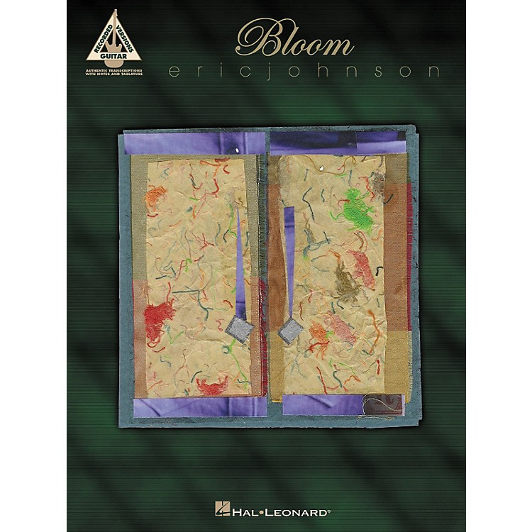 Hal Leonard Eric Johnson - Bloom Songbook