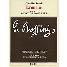 Ricordi Ermione (Critical Edition by Patricia B. Brauner and Philip Gossett) Opera Series by Gioachino Rossini