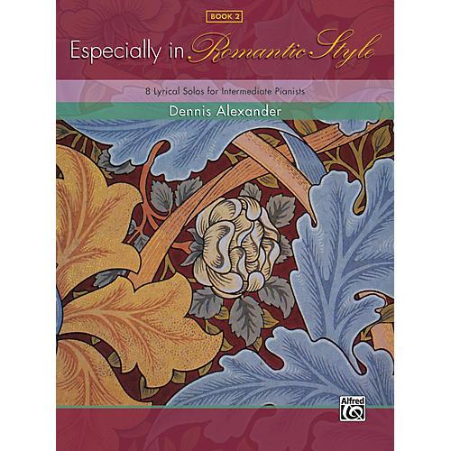 Alfred Especially in Romantic Style Book 2 Piano
