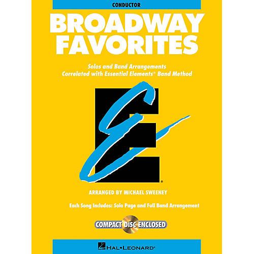 Hal Leonard Essential Elements Broadway Favorites Concert Band Level 1-1.5 Arranged by Michael Sweeney