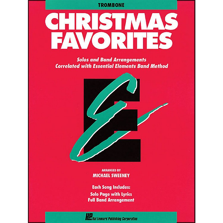 Hal LeonardEssential Elements Christmas Favorites Trombone