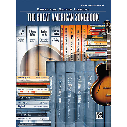 Alfred Essential Guitar Library Great American Tab Songbook