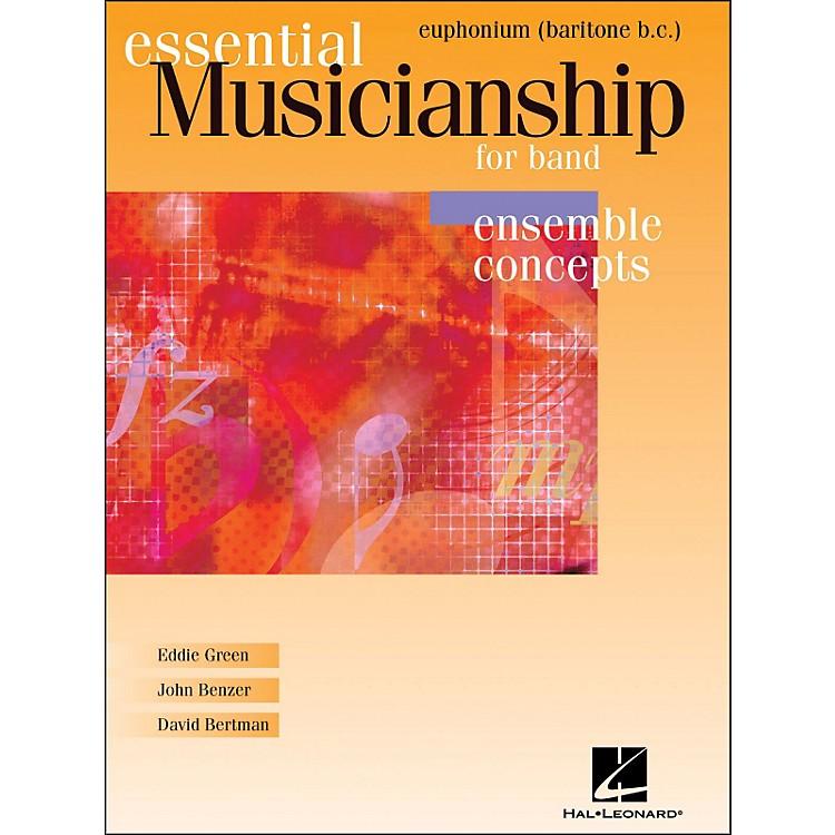 Hal LeonardEssential Musicianship for Band - Ensemble Concepts Baritone Bc