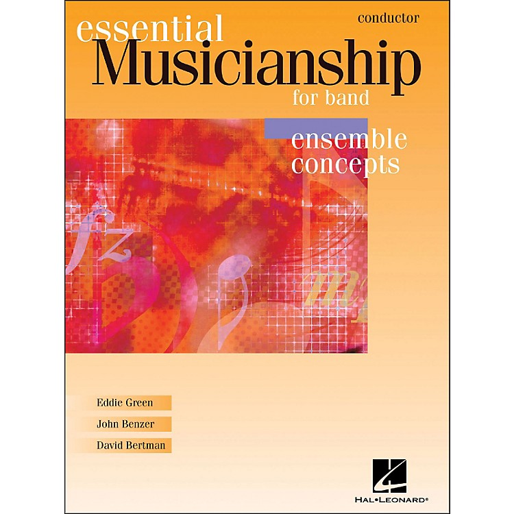 Hal Leonard Essential Musicianship for Band - Ensemble Concepts Conductor