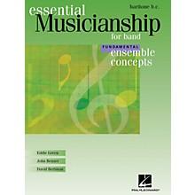 Hal Leonard Essential Musicianship for Band - Ensemble Concepts (Fundamental Level - Baritone B.C.) Concert Band