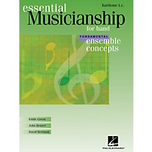 Hal Leonard Essential Musicianship for Band - Ensemble Concepts (Fundamental Level - Baritone T.C.) Concert Band