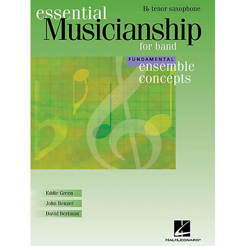 Hal Leonard Essential Musicianship for Band - Ensemble Concepts (Fundamental Level - Bb Tenor Saxophone) Concert Band-thumbnail