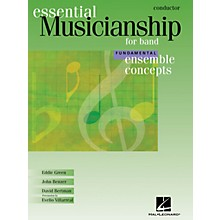 Hal Leonard Essential Musicianship for Band - Ensemble Concepts (Fundamental Level - Conductor) Concert Band