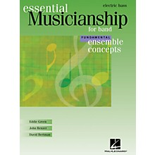 Hal Leonard Essential Musicianship for Band - Ensemble Concepts (Fundamental Level - Electric Bass) Concert Band