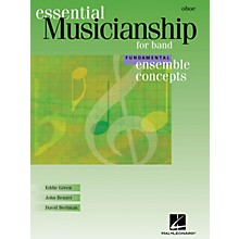 Hal Leonard Essential Musicianship for Band - Ensemble Concepts (Fundamental Level - Oboe) Concert Band