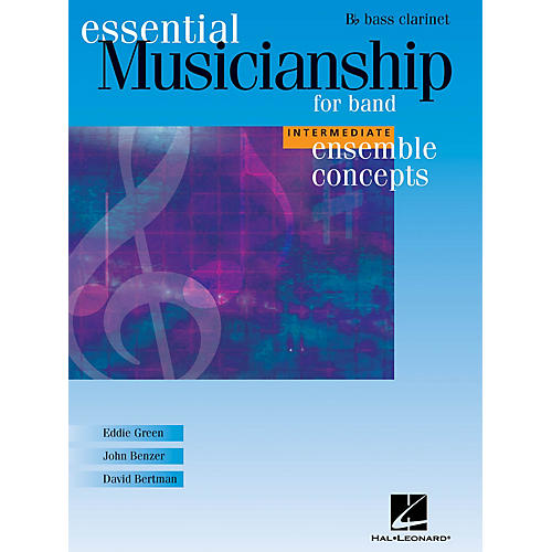 Hal Leonard Essential Musicianship for Band - Ensemble Concepts (Intermediate Level - Bb Bass Clarinet) Concert Band-thumbnail