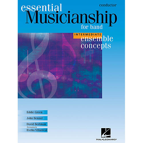 Hal Leonard Essential Musicianship for Band - Ensemble Concepts (Intermediate Level - Conductor) Concert Band