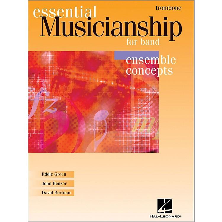Hal LeonardEssential Musicianship for Band - Ensemble Concepts Trombone