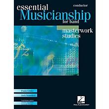 Hal Leonard Essential Musicianship for Band - Masterwork Studies (Conductor Score) Concert Band