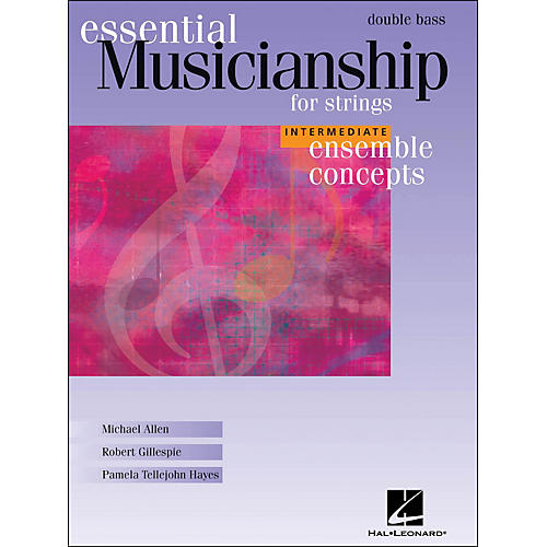 Hal Leonard Essential Musicianship for Strings - Ensemble Concepts Intermediate Double Bass