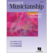 Hal Leonard Essential Musicianship for Strings - Ensemble Concepts Intermediate Violin