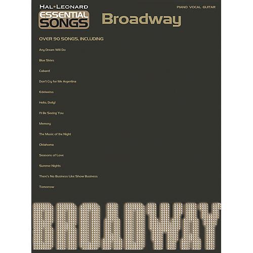 Hal Leonard Essential Songs - Broadway Piano/Vocal/Guitar Songbook