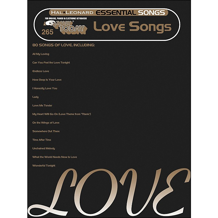 Hal Leonard Essential Songs - Love Songs E-Z Play 265
