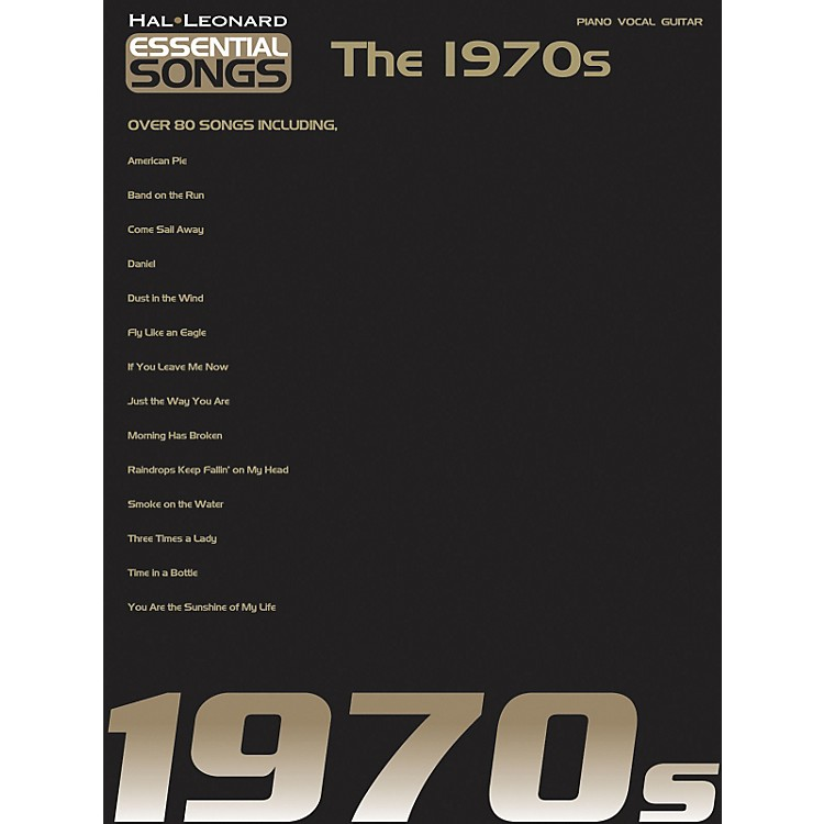 Hal Leonard Essential Songs - The 1970's Piano, Vocal, Guitar Songbook
