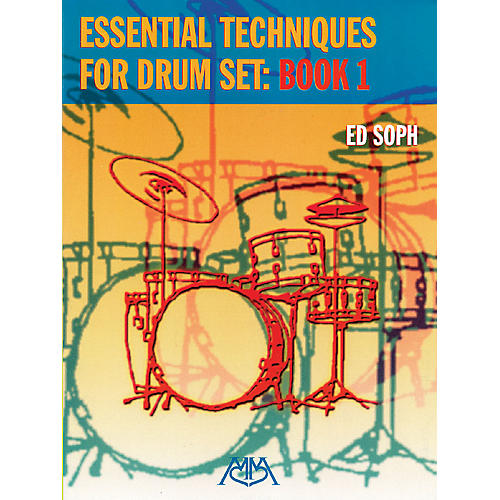 Meredith Music Essential Techniques for Drum Set: Book 1 Meredith Music Percussion Series Softcover Composed by Ed Soph-thumbnail