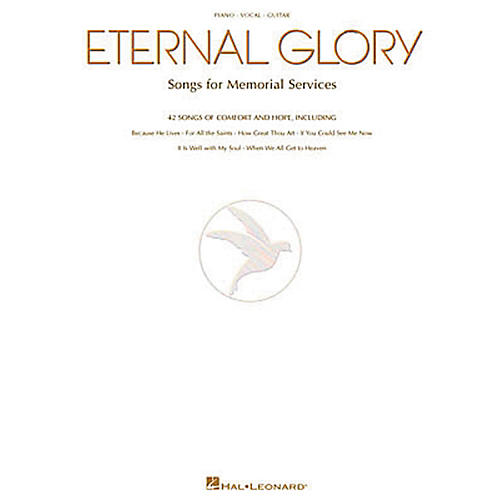 Hal Leonard Eternal Glory Piano, Vocal, Guitar Songbook