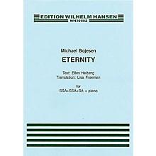 Wilhelm Hansen Eternity SSSAAA Composed by Michael Bojesen
