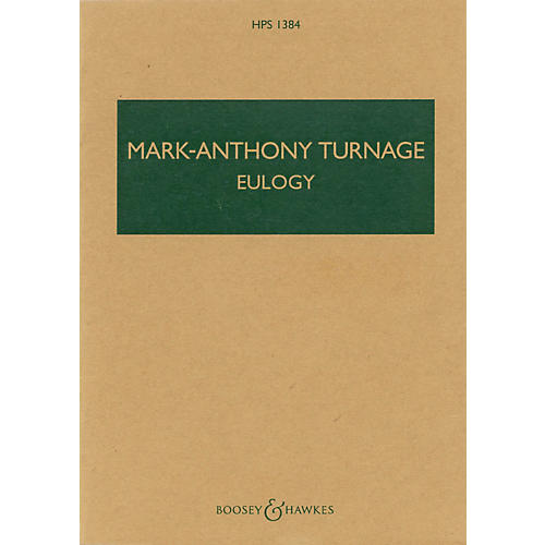 Boosey and Hawkes Eulogy (2003) (Study Score) Boosey & Hawkes Scores/Books Series Composed by Mark-Anthony Turnage-thumbnail