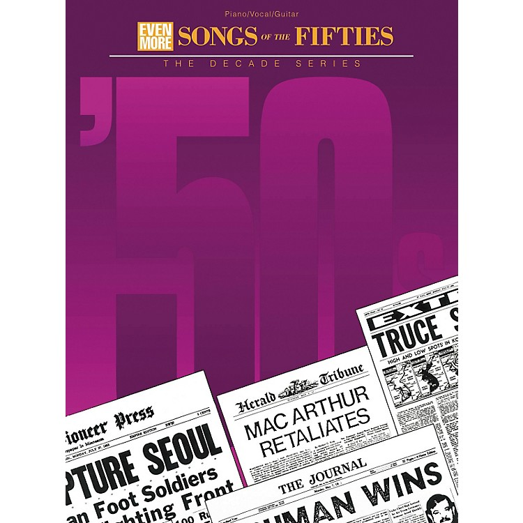 Hal Leonard Even More Songs of the '50s Piano, Vocal, Guitar Songbook