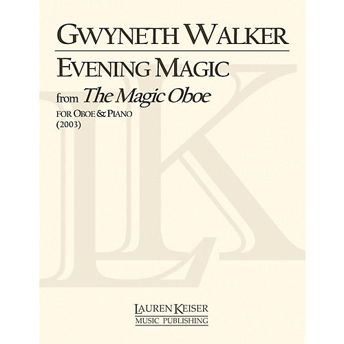 Lauren Keiser Music Publishing Evening Magic from The Magic Oboe (Oboe with Piano Accompaniment) LKM Music Series by Gwyneth Walker-thumbnail
