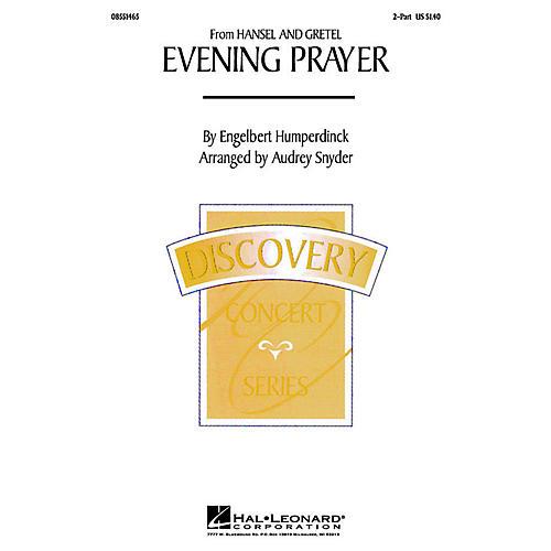 Hal Leonard Evening Prayer (from Hansel and Gretel) 2-Part arranged by Audrey Snyder