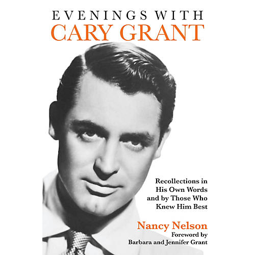 Applause Books Evenings with Cary Grant Applause Books Series Softcover Written by Nancy Nelson-thumbnail