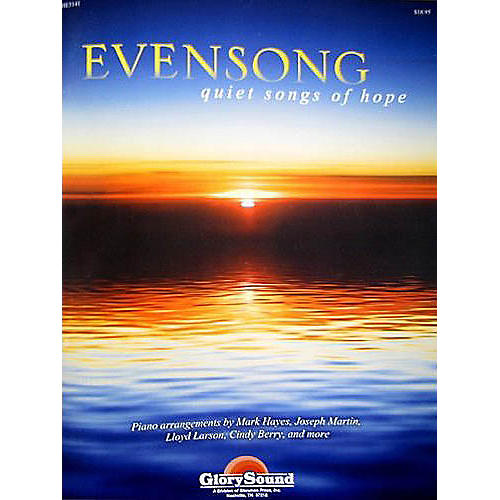 Shawnee Press Evensong (Quiet Songs of Hope for the Church Pianist)