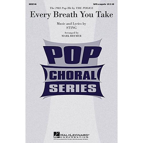 Hal Leonard Every Breath You Take SATB a cappella by Police arranged by Mark Brymer