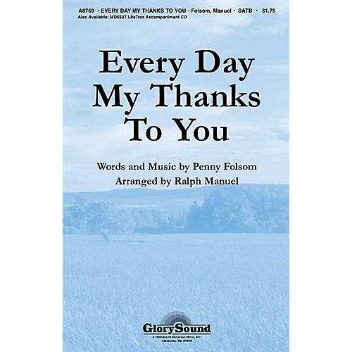 Shawnee Press Every Day My Thanks to You SATB arranged by Ralph Manuel